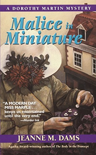 9780061013454: Malice in Miniature (Dorothy Martin Mysteries, No. 4)