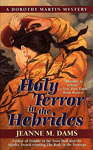 9780061013461: Holy Terror in the Hebrides (Dorothy Martin Mysteries, No. 3)