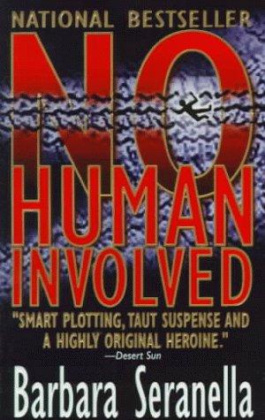 9780061013614: No Human Involved