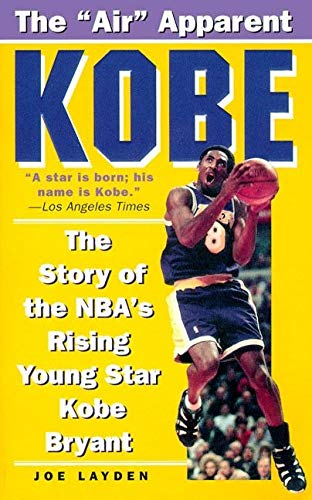 9780061013775: Kobe: The Story of the Nba's Rising Young Star, Kobe Bryant