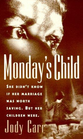 9780061013812: Monday's Child