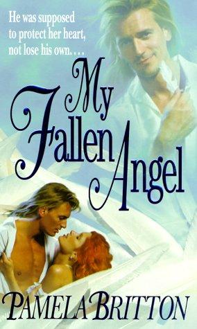 My Fallen Angel: Pamela Britton