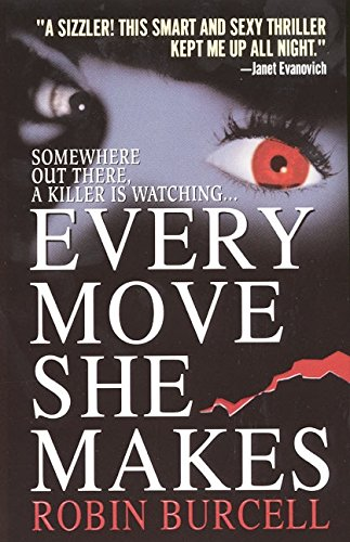 9780061014321: Every Move She Makes