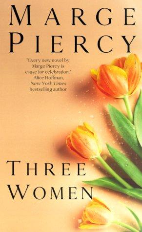 9780061014673: Three Women