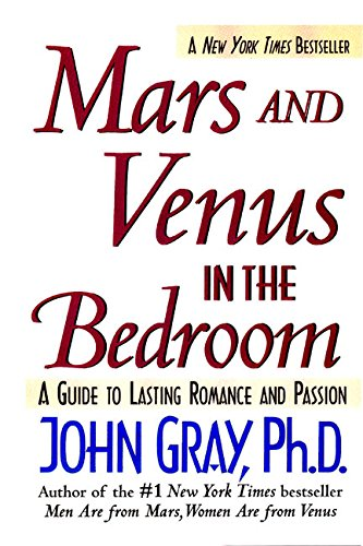 9780061015717: Mars and Venus in the Bedroom: A Guide to Lasting Romance and Passion