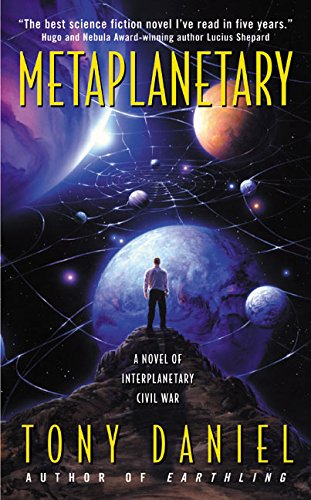 9780061020254: Metaplanetary: A Novel of Interplanetary Civil War
