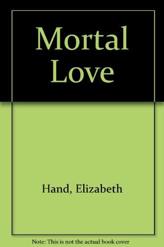9780061020537: Mortal Love