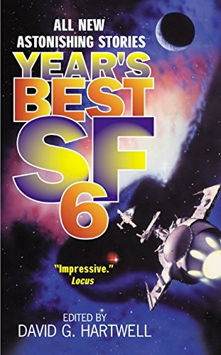 9780061020551: Year's Best Sf: 6 (Year's Best SF (Science Fiction))