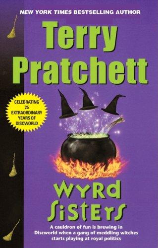 9780061020667: Wyrd Sisters (Discworld Novels)