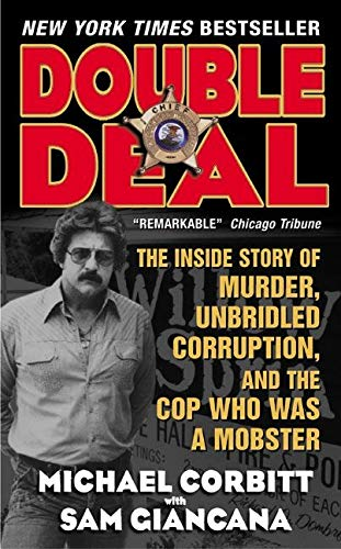 9780061030482: Double Deal: The Inside Story of Murder, Unbridled Corruption, and the Cop Who Was a Mobster
