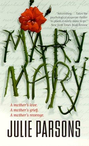 9780061030499: Mary, Mary: A Novel
