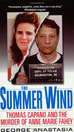 9780061031007: Summer Wind: Thomas Capano and the Murder of Anne Marie Fahey