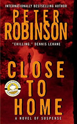 9780061031090: Close to Home: A Novel of Suspense (Inspector Banks Novels)