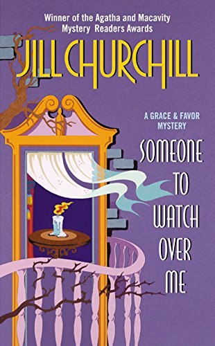 9780061031236: Someone to Watch Over Me (Grace & Favor Mysteries, No. 3)