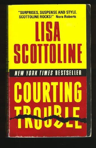 9780061031410: Courting Trouble (Rosato & Associates Series)