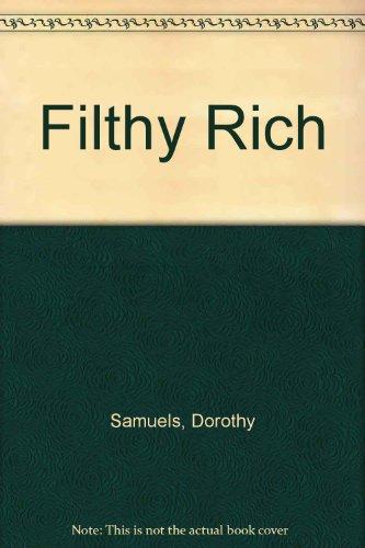 9780061031830: Filthy Rich