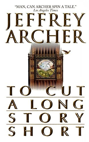 To Cut a Long Story Short (9780061032073) by Jeffrey Archer