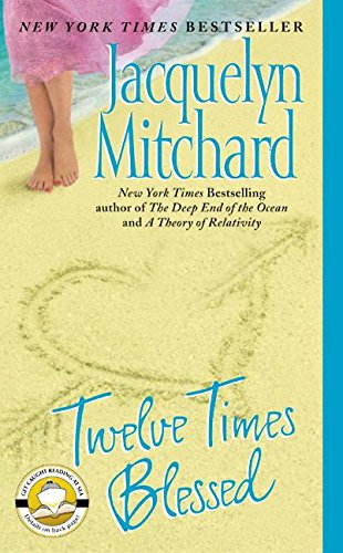 Twelve Times Blessed (0061032476) by Jacquelyn Mitchard