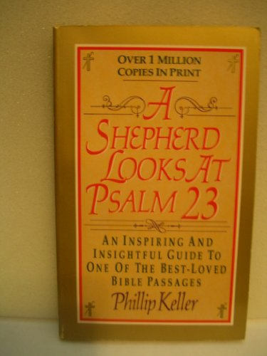 9780061040054: A Shepherd Looks at Psalm 23