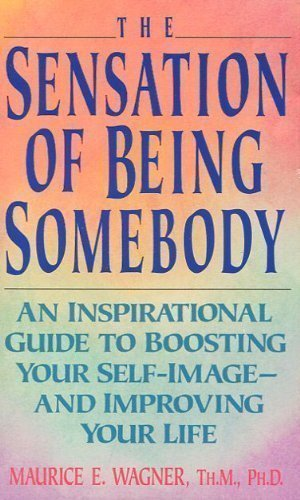 9780061040153: The Sensation of Being Somebody: Building an Adequate Self-Concept