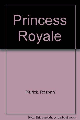 9780061040245: Princess Royale