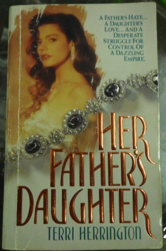 9780061040252: Her Father's Daughter