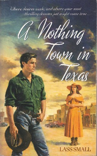 9780061040276: Nothing Town in Texas