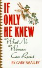 If Only He Knew: Understanding Your Wife (0061040428) by Gary Smalley