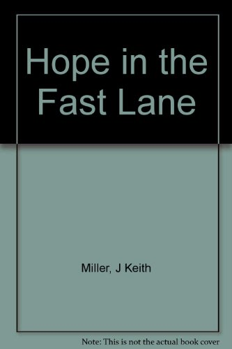 9780061040498: Hope in the Fast Lane