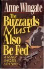 9780061040993: The Buzzards Must Also Be Fed