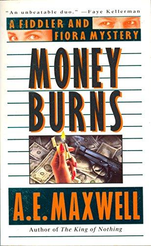 9780061041235: Money Burns: A Fiddler and Fiora Mystery