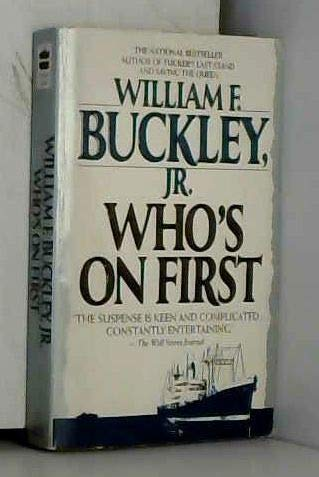 Who's on First (9780061041501) by Buckley, William F.