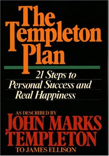 9780061041785: The Templeton Plan: 21 Steps to Personal Success and Real Happiness
