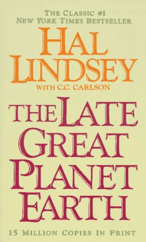 9780061041907: The Late Great Planet Earth