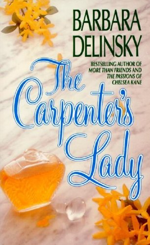 9780061042317: The Carpenter's Lady
