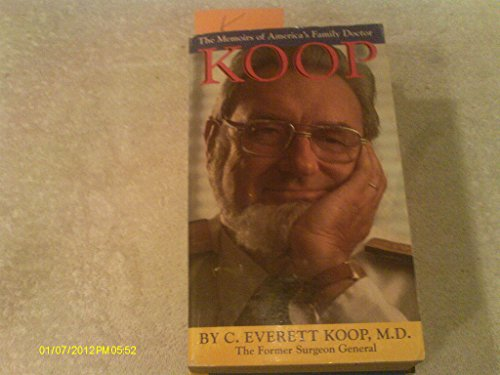 Koop: The Memoirs of America's Family Doctor: C. Everett Koop