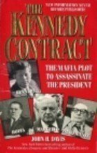 9780061042546: Kennedy Contract: The Mafia Plot to Assassinate the President
