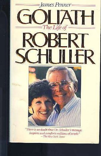 9780061042621: Goliath: The Life of Robert Schuller