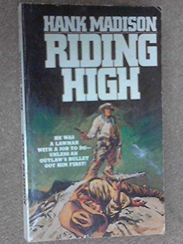 9780061042911: Riding High