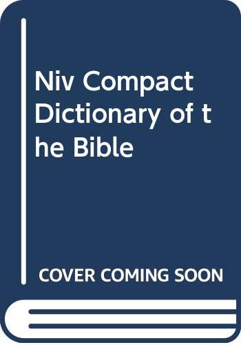 9780061043017: Niv Compact Dictionary of the Bible