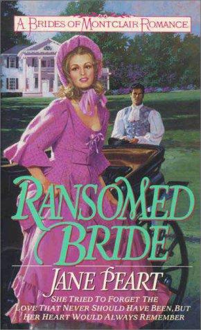 9780061043161: Ransomed Bride (Brides of Montclair, Book 2)