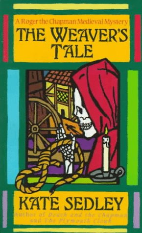 9780061043369: The Weaver's Tale: The Third Tale of Roger the Chapman