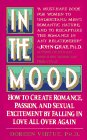 9780061043390: In the Mood: How to Create Romance, Passion, and Sexual Excitement by Falling in Love All over Again