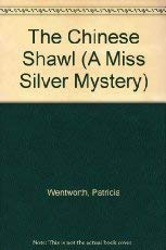 9780061043970: The Chinese Shawl (A Miss Silver Mystery)