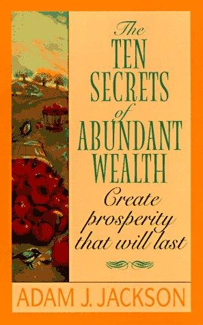 9780061044236: The Ten Secrets of Abundant Wealth