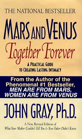 9780061044571: Mars and Venus Together Forever: A Practical Guide to Creating Lasting Intimacy