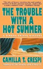 9780061044649: The Trouble With a Hot Summer