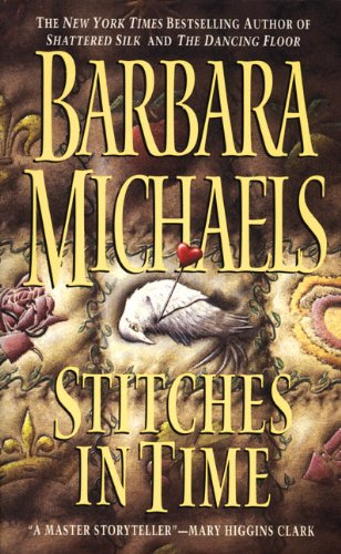 Stitches in Time (Georgetown trilogy): Michaels, Barbara