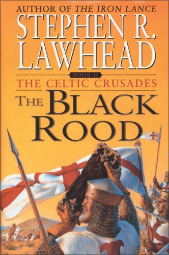 9780061050343: Black Rood, The (Celtic Crusades S.)