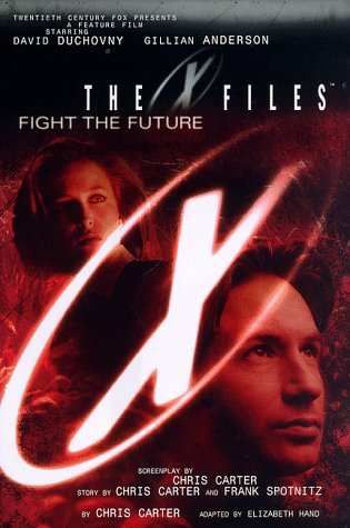 9780061050671: The X-Files: Fight the Future